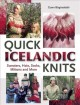 Quick Icelandic Knits: Sweaters, Hats, Socks, Mittens and More (Hardcover Book) at Sears.com
