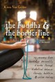 The Buddha & The Borderline: My Recovery from Borderline Personality Disorder Through Dialectical Behavior Therapy, Buddhism, & Online Dating (Paperback Book) at Sears.com