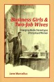 Business Girls & Two-Jobs Wives: Emerging Media Stereotypes of Employed Women (Paperback Book) at Sears.com