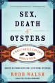 Sex, Death & Oysters: A Half-Shell Lover's World Tour (Paperback Book) at Sears.com