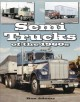 Semi Trucks of the 1960s (Paperback Book) at Sears.com