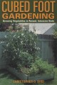 Cubed Foot Gardening: Growing Vegetables in Raised, Intensive Beds (Paperback Book) at Sears.com