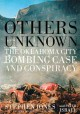 Others Unknown: Timothy McVeigh and the Oklahoma City Bombing Conspiracy (Paperback Book) at Sears.com