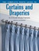 The Complete Photo Guide to Curtains And Draperies: Do-it-yourself Window Treatments (Paperback Book) at Sears.com