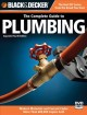 Black & Decker The Complete Guide to Plumbing: Modern Materials and Current Codes, All New Guide to Working With Gas Pipe (Paperback Book) at Sears.com