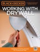 Black & Decker Working With Drywall: Hanging & Finishing Drywall the Professional Way (Paperback Book) at Sears.com