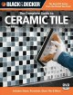 Black & Decker The Complete Guide to Ceramic Tile (Paperback Book) at Sears.com