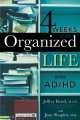4 Weeks to an Organized Life With Ad/Hd (Paperback Book) at Sears.com