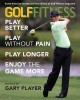 Golf Fitness: Play Better, Play without Pain, Play Longer, and Enjoy the Game More (Paperback Book) at Sears.com