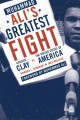 Muhammad Ali's Greatest Fight: Cassius Clay vs. the United States of America (Paperback Book) at Sears.com
