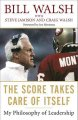 The Score Takes Care of Itself: My Philosophy of Leadership (Paperback Book) at Sears.com