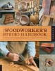 The Woodworker's Studio Handbook: Traditional and Contemporary Techniques for the Home Woodworking Shop (Paperback Book) at Sears.com