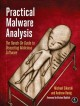 Practical Malware Analysis: The Hands-On Guide to Dissecting Malicious Software (Paperback Book) at Sears.com