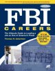 FBI Careers: The Ultimate Guide to Landing a Job As One of America's Finest (Paperback Book) at Sears.com