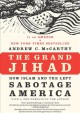 The Grand Jihad: How Islam and the Left Sabotage America (Paperback Book) at Sears.com