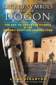 Sacred Symbols of the Dogon: The Key to Advanced Science in the Ancient Egyptian Hieroglyphs (Paperback Book) at Sears.com