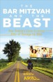 The Bar Mitzvah and the Beast: One Family's Cross-Country Ride of Passage by Bike (Paperback Book) at Sears.com