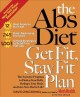 The Abs Diet Get Fit, Stay Fit Plan: The Exercise Program to Flatten Your Belly, Reshape Your Body, And Give You Abs for Life! (Hardcover Book) at Sears.com