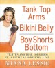 Tank Top Arms, Bikini Belly, Boy Shorts Bottom: Tighten and Tone Your Body in as Little as 10 Minutes a Day (Paperback Book) at Sears.com