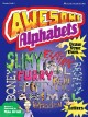 Awesome Alphabets: Draw Your Own Slimy Electric Tool Furry Pencil Sports Boney Broken Animal Wooden Letters (Paperback Book) at Sears.com