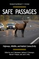 Safe Passages: Highways, Wildlife, and Habitat Connectivity (Paperback Book) at Sears.com