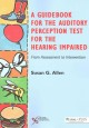 From Assessment to Intervention: A Guidebook for the Auditory Perception Test for the Hearing Impaired (Paperback Book) at Sears.com