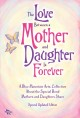 The Love Between a Mother and Daughter Is Forever: A Blue Mountain Arts Collection Abou the Special Bond Mothers and Daughters Share (Paperback Book) at Sears.com