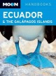 Moon Handbooks Ecuador & the Galapagos Islands (Paperback Book) at Sears.com