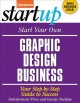 Start Your Own Graphic Design Business: Your Step-by-step Guide to Success (Paperback Book) at Sears.com