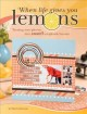 When Life Gives You Lemons: Turning Sour Photos into Sweet Scrapbook Layouts (Paperback Book) at Sears.com