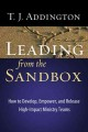 Leading from the Sandbox: How to Develop, Empower, and Release High-Impact Ministry Teams (Paperback Book) at Sears.com