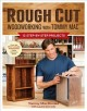 Rough Cut Woodworking With Tommy MAC: 12 Step-by-Step Projects (Paperback Book) at Sears.com