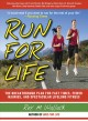 Run for Life: The Anti-Aging, Anti-Injury, Super-Fitness Plan to Keep You Running to 100 (Paperback Book) at Sears.com