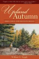 Upland Autumn: Birds, Dogs, and Shotgun Shells (Hardcover Book) at Sears.com