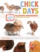 Chick Days: An Absolute Beginner's Guide to Raising Chickens from Hatchings to Laying Hens (Paperback Book) at Sears.com