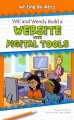 Will and Wendy Build a Website with Digital Tools (Paperback Book) at Sears.com