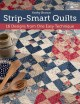 Strip-Smart Quilts: 16 Designs from One Easy Technique (Paperback Book) at Sears.com