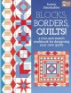 Blocks, Borders, Quilts!: A Mix-and-Match Workbook for Designing Your Own Quilts (Paperback Book) at Sears.com