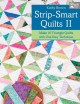 Strip-Smart Quilts II: Make 16 Triangle Quilts With One Easy Techniques (Paperback Book) at Sears.com