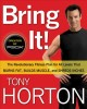 Bring It!: The Revolutionary Fitness Plan for All Levels That Burns Fat, Builds Muscle, and Shreds Inches (Hardcover Book) at Sears.com