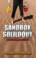 Sandbox Soliloquy: An Old Baby Digging Up the Dirt (Paperback Book) at Sears.com