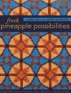 Fresh Pineapple Possibilities: 11 Quilt Blocks, Exciting Variations - Classic, Flying Geese, Off-Center & More (Paperback Book) at Sears.com