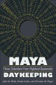 Maya Daykeeping: Three Calendars from Highland Guatemala (Paperback Book) at Sears.com