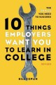 10 Things Employers Want You to Learn in College: The Skills You Need to Succeed (Paperback Book) at Sears.com