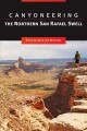 Canyoneering the Northern San Rafael Swell (Paperback Book) at Sears.com