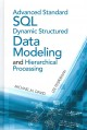 Advanced Standard SQL Dynamic Structured Data Modeling and Hierarchical Processing (Hardcover Book) at Sears.com