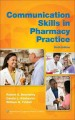 Communication Skills in Pharmacy Practice: A Practical Guide for Students and Practitioners (Paperback Book) at Sears.com