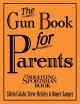 The Gun Book for Parents (Hardcover Book) at Sears.com