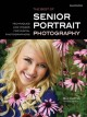 The Best of Senior Portrait Photography: Techniques and Images for Digital Photographers (Paperback Book) at Sears.com