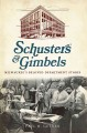 Schuster's & Gimbels: Milwaukee's Beloved Department Stores (Paperback Book) at Sears.com